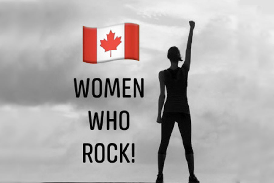 """Canadian Flag above the text """"Women Who Rock!"""" A black silhouetted female figure is to the right and holds her hand up in the air."""