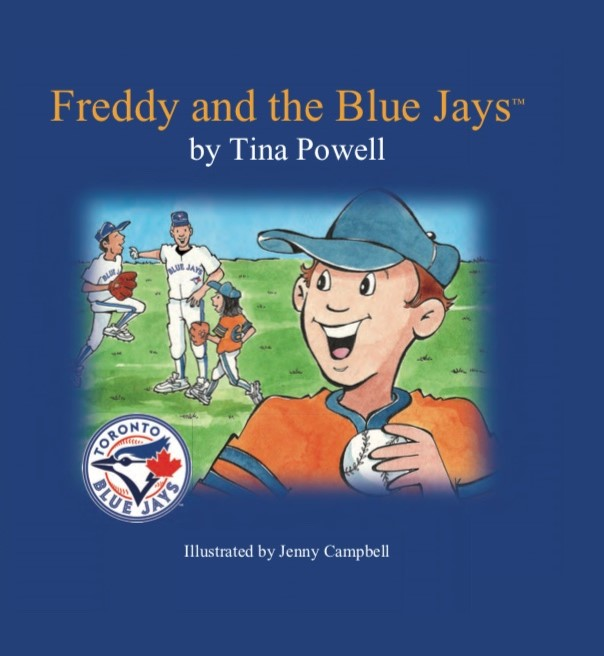 """Book Cover of """"Freddy and The Blue Jays by Tina Powell"""". Illustration of a young boy holding a baseball in front with team in back on grass."""